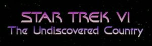 Star Trek VI: The Undiscovered Country Title