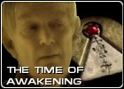The Time of Awakening